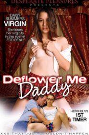 Deflower Me Daddy watch full porn