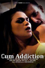 Cum Addiction watch porn movies