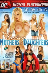 Trading Mothers for Daughters watch porn movies