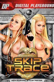 Skip Trace watch porn movies