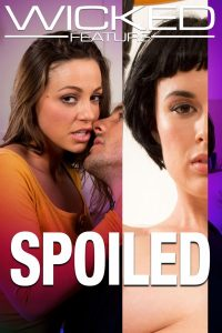 Spoiled watch porn movies