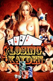 Losing Kayden watch porn movies