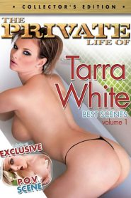 The Private Life of Tarra White watch porn