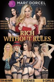 Rich Without Rules watch porn