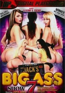 Jack's Playground: Big Ass Show 7 watch full porn
