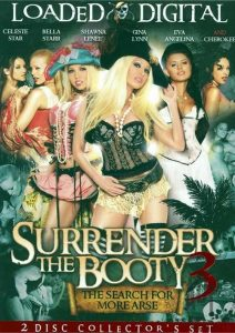 Surrender The Booty 3 watch porn